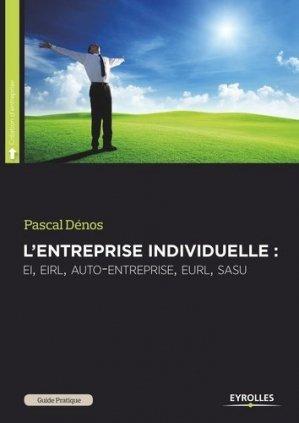 Guide pratique de l'entreprise individuelle - Eyrolles - 9782212557565 -