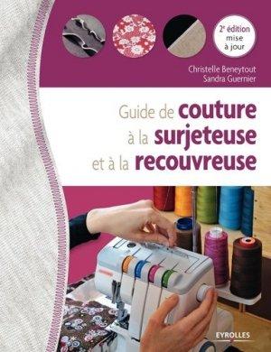 Guide de couture à la surjeteuse et à la recouvreuse - Eyrolles - 9782212675825 -