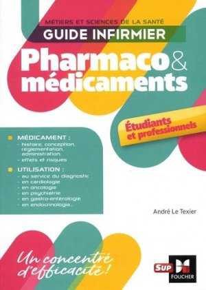 Guide infirmier pharmaco et médicaments - foucher - 9782216149292 -