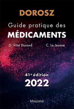 DOROSZ 2022 - Guide pratique des médicaments - maloine - 9782224036294 -