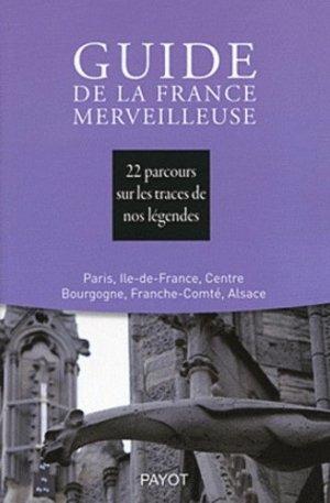 Guide de la France merveilleuse - Payot - 9782228906395 -
