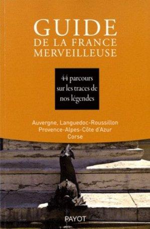 Guide de la France Merveilleuse - Payot - 9782228906418 -