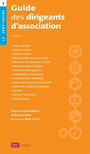 Guide des dirigeants d'association. 6e édition - dalloz - 9782247190607 -