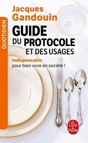 Guide du protocole et des usages - le livre de poche - lgf librairie generale francaise - 9782253063940 -