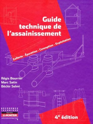 Guide technique de l'assainissement - le moniteur - 9782281114775 -