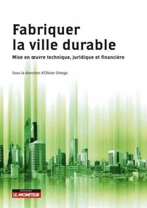 Guide de la ville durable. Concevoir et réaliser la smart City - groupe moniteur - 9782281134131 -