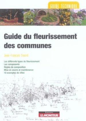 Guide du fleurissement des communes - le moniteur - 9782281192223 -