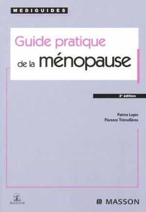 Guide pratique de la ménopause - elsevier / masson - 9782294015205 -
