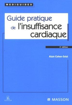 Guide pratique de l'insuffisance cardiaque - elsevier / masson - 9782294020940 -