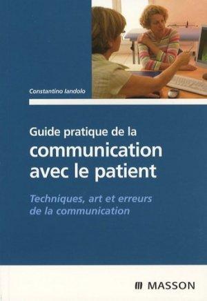 Guide pratique de la communication avec le patient - elsevier / masson - 9782294701450 -