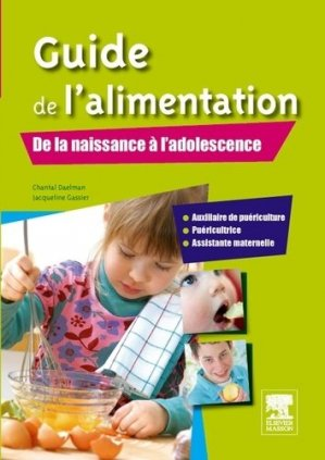 Guide de l'alimentation - elsevier / masson - 9782294714825 -
