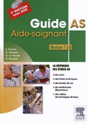 Guide AS - Aide-soignant - Modules 1 à 8 - elsevier / masson - 9782294725081 -
