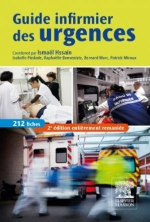 Guide infirmier des urgences - elsevier / masson - 9782294734083