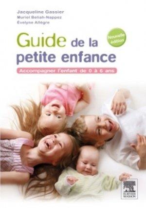 Guide de la petite enfance - elsevier / masson - 9782294736889 -