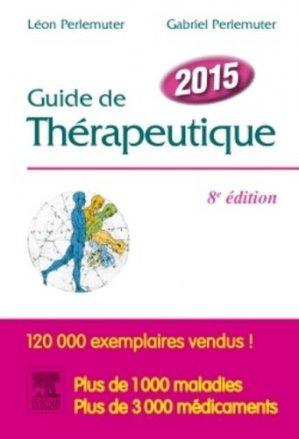 Guide de thérapeutique 2015-elsevier / masson-9782294739712