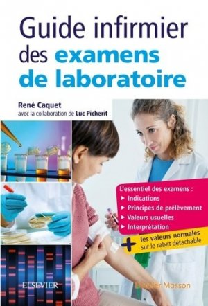 Guide infirmier des examens de laboratoire - elsevier / masson - 9782294749063 -