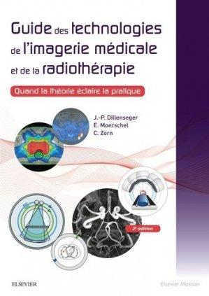 Guide des technologies de l'imagerie médicale et de la radiothérapie - elsevier / masson - 9782294752018 -