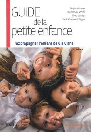 Guide de la petite enfance - elsevier / masson - 9782294754890 -