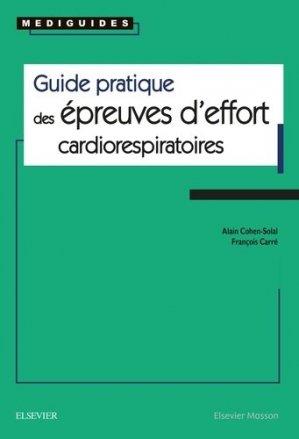 Guide pratique des épreuves d'effort cardiorespiratoires - elsevier / masson - 9782294755965 -