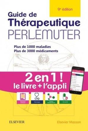 Guide de thérapeutique Perlemuter - elsevier / masson - 9782294762925 -