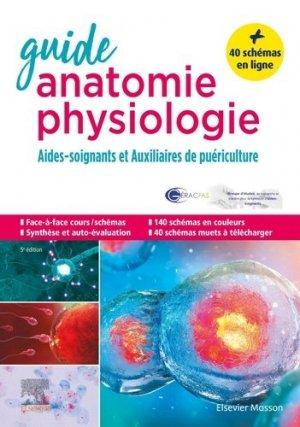 Guide anatomie et physiologie pour les AS et AP - elsevier / masson - 9782294766541 -