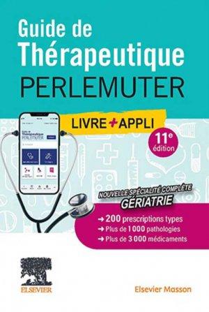 Guide de thérapeutique Perlemuter - elsevier / masson - 9782294771484 -