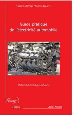 Guide pratique de l'électricité automobile - l'harmattan - 9782296105034 -