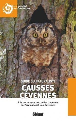 Guide du naturaliste Causses, Cévennes - Glénat - 9782344047385 -