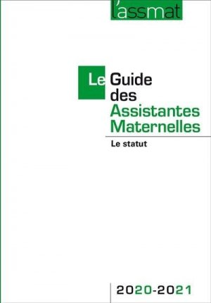 Guide des assistantes maternelles 2020-2021 - martin media - 9782350583440 -