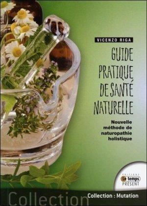 Guide pratique de santé naturelle-le temps present-9782351852415
