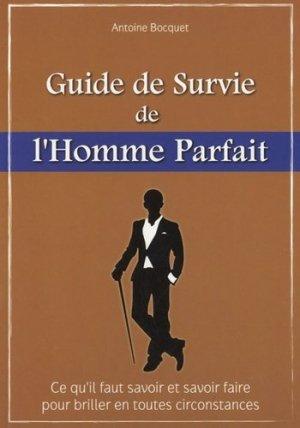 Guide de survie de l'homme parfait - city - 9782352887195 -
