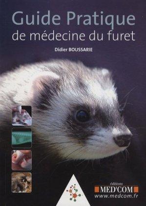 Guide pratique de médecine du furet - med'com - 9782354030025 -