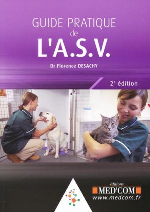 Guide pratique de l'ASV - med'com - 9782354030407 -