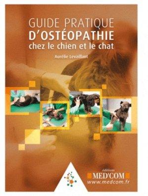 Guide pratique d'ostéopathie chez le chien et le chat - med'com - 9782354030940 -