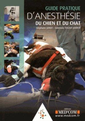 Guide pratique d'anesthésie du chien et du chat - med'com - 9782354032074 -