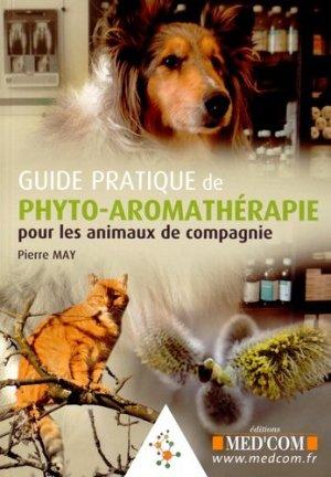 Guide pratique de phyto-aromathérapie pour les animaux de compagnie - med'com - 9782354032081 -