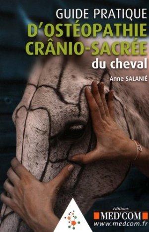 Guide pratique d'ostéopathie crânio-sacrée du cheval - med'com - 9782354032333 -