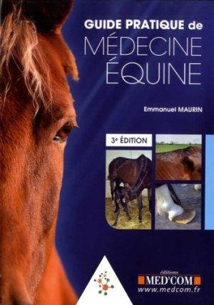 Guide pratique de médecine équine - med'com - 9782354032487