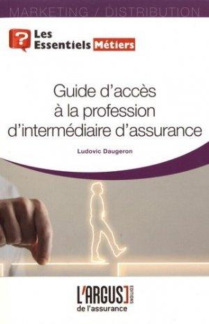 Guide d'accès à la profession d'intermédiaire d'assurance - Groupe Industrie Services Info - 9782354742980 -