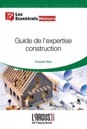 Guide de l'expertise construction - Groupe Industrie Services Info - 9782354743017 - https://fr.calameo.com/read/000015856623a0ee0b361