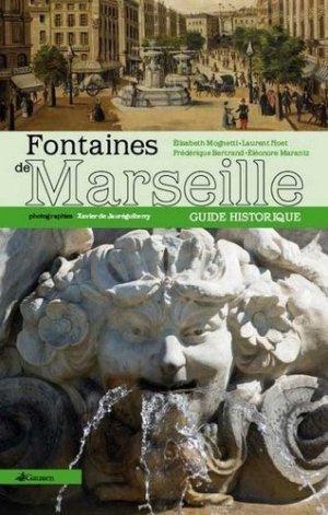 Guide historique des fontaines de Marseille - gaussen - 9782356980694 -