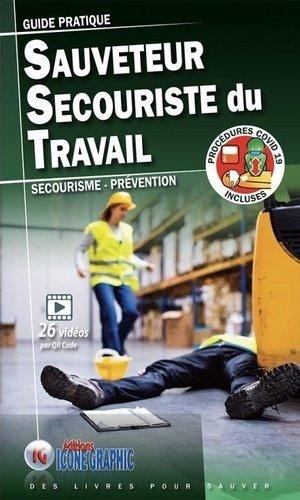 Guide pratique Sauveteur Secouriste du Travail - Icone graphic - 9782357386273 -