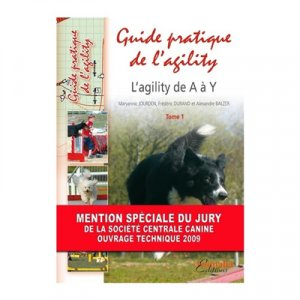 Guide pratique de l'agility T1 - animalia - 9782359090819 -