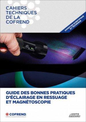 Guide des bonnes pratiques d'éclairage en ressuage et magnétoscopie - lexitis - 9782362331480 -