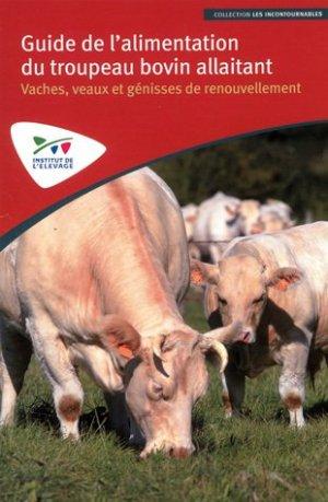 Guide de l'alimentation du troupeau bovin allaitant - technipel / institut de l'elevage - 9782363435279 -