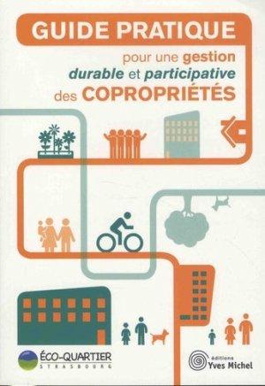 Guide pratique pour une gestion durable et participative des copropriétés - yves michel - 9782364291188 -