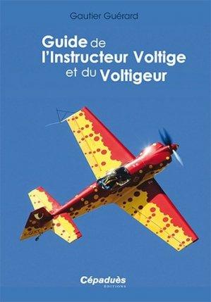 Guide de l'Instructeur Voltige et de Voltigeur - cepadues - 9782364931527 -