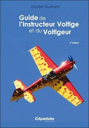 Guide de l'Instructeur Voltige et de Voltigeur - cepadues - 9782364937406 -