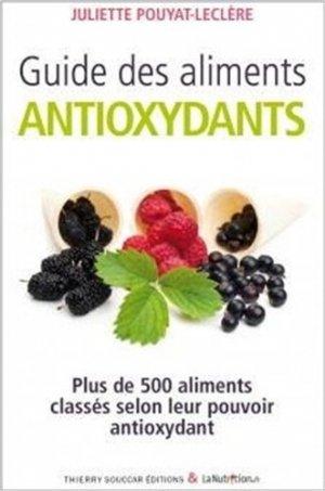 Guide des aliments antioxydants - thierry souccar - 9782365490320 -