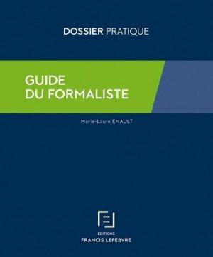 Guide du formaliste. Edition 2018 - Francis Lefebvre - 9782368933633 -